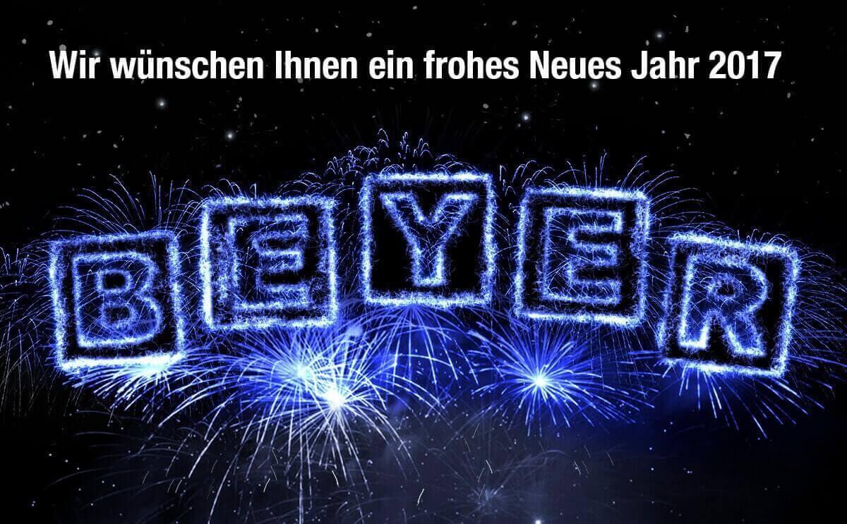 BEYER-Mietservice wünscht allen ein frohes 2017